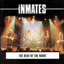 THE HEAT OF THE NIGHT / THE INMATES