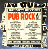 NAUGHTY RHYTHMS - THE BEST OF PUB ROCK 1970-1976 / VARIOUS ARTISTS